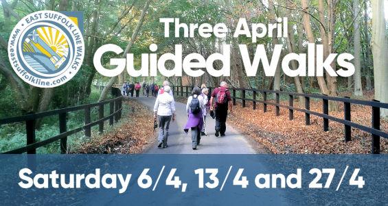 Three April 2019 Guided Walks