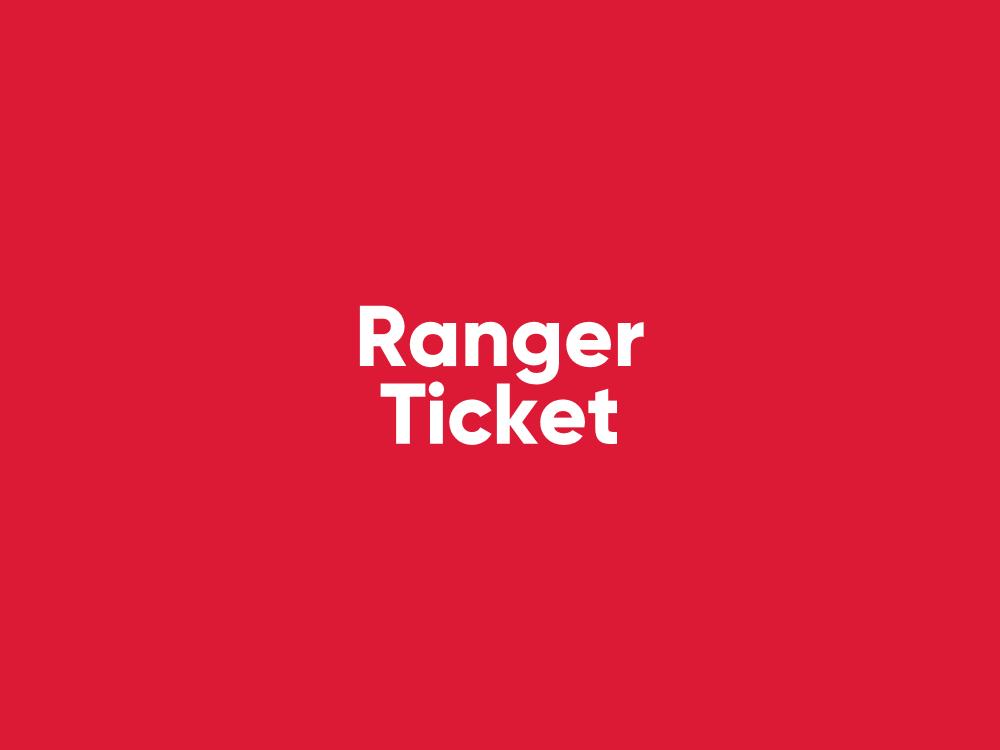 Ranger Ticket